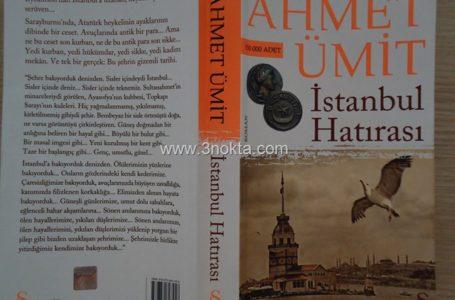 Istanbul Hatırası, Ahmet Ümit, Kitap-Yorum