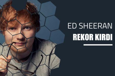 Ed Sheeran'dan Rekor, 8.5 milyon insan , 750 milyon dolar!