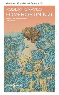 "Kitap Yorum; ""Homeros'un Kızı"" Robert Graves"