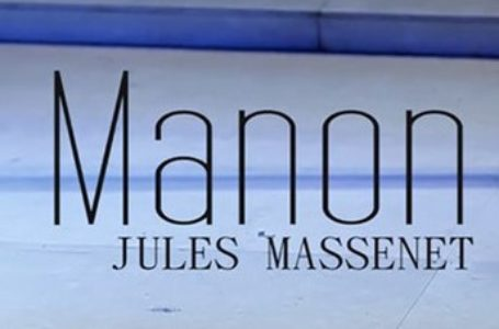 Jules Massenet ve MANON
