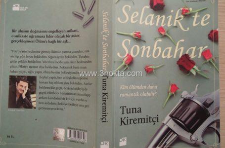 Selanik'te Sonbahar, Tuna Kiremitçi, Kitap-Yorum