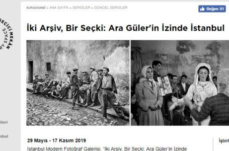 """""""İki Arşiv, Bir Seçki: Ara Güler'in İzinde İstanbul"""" sergisi"""