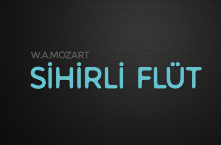 "Mozart Sihirli Flüt – 11 ""İsis Osiris"""