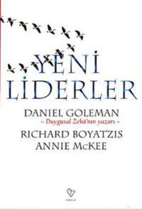 """Kitap Yorum; """"Yeni Liderler"""" Goleman&Boyatzis&Mckee"""